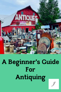 a red barn full of antiques, a guide for beginning antiquers