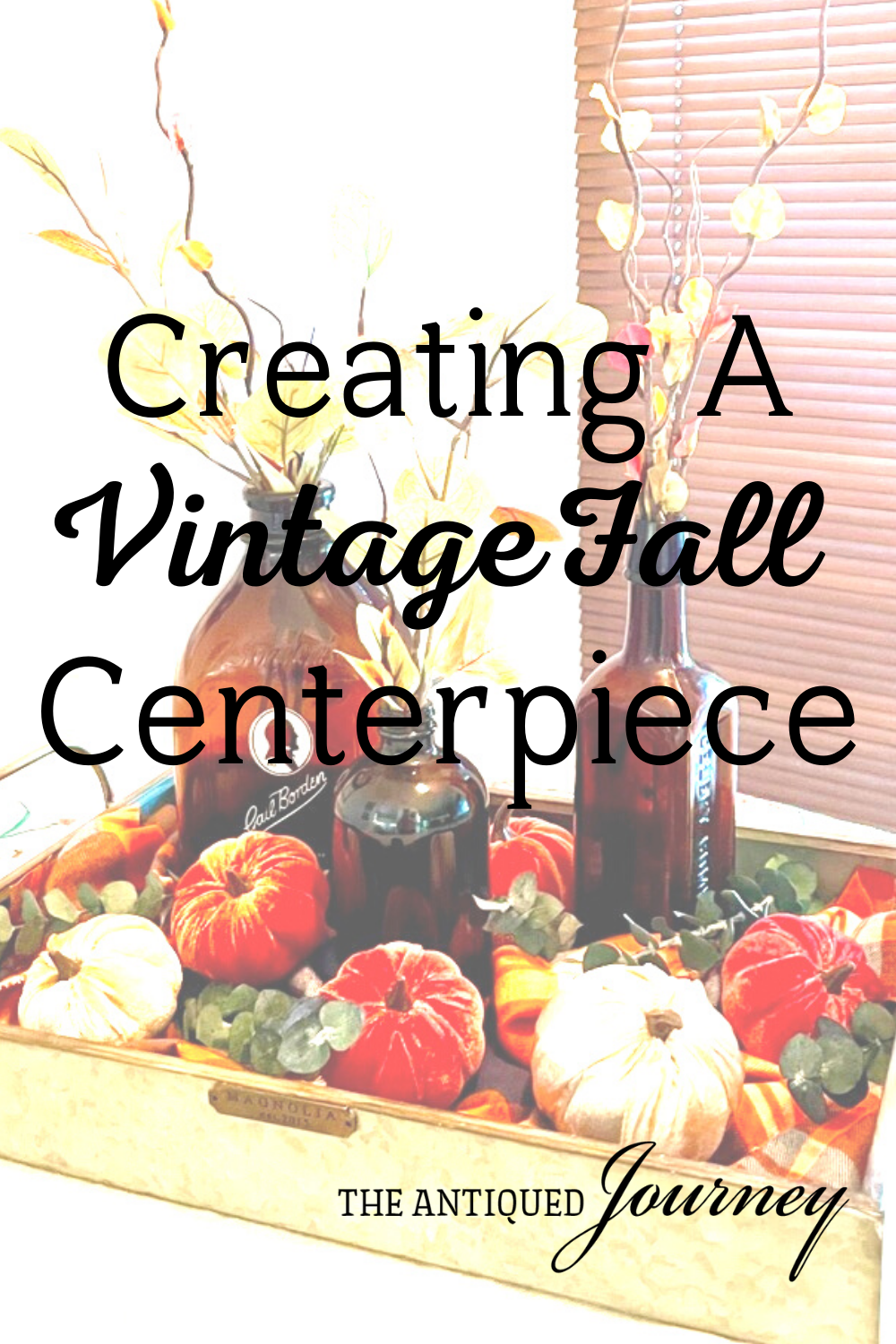 how to create a vintage fall centerpiece